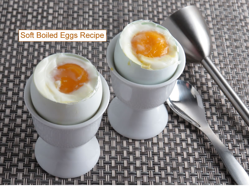 soft boiled eggs recipe